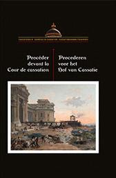 Balie bij het Hof van Cassatie stelt nieuw boek voor: Procederen voor het Hof van Cassatie